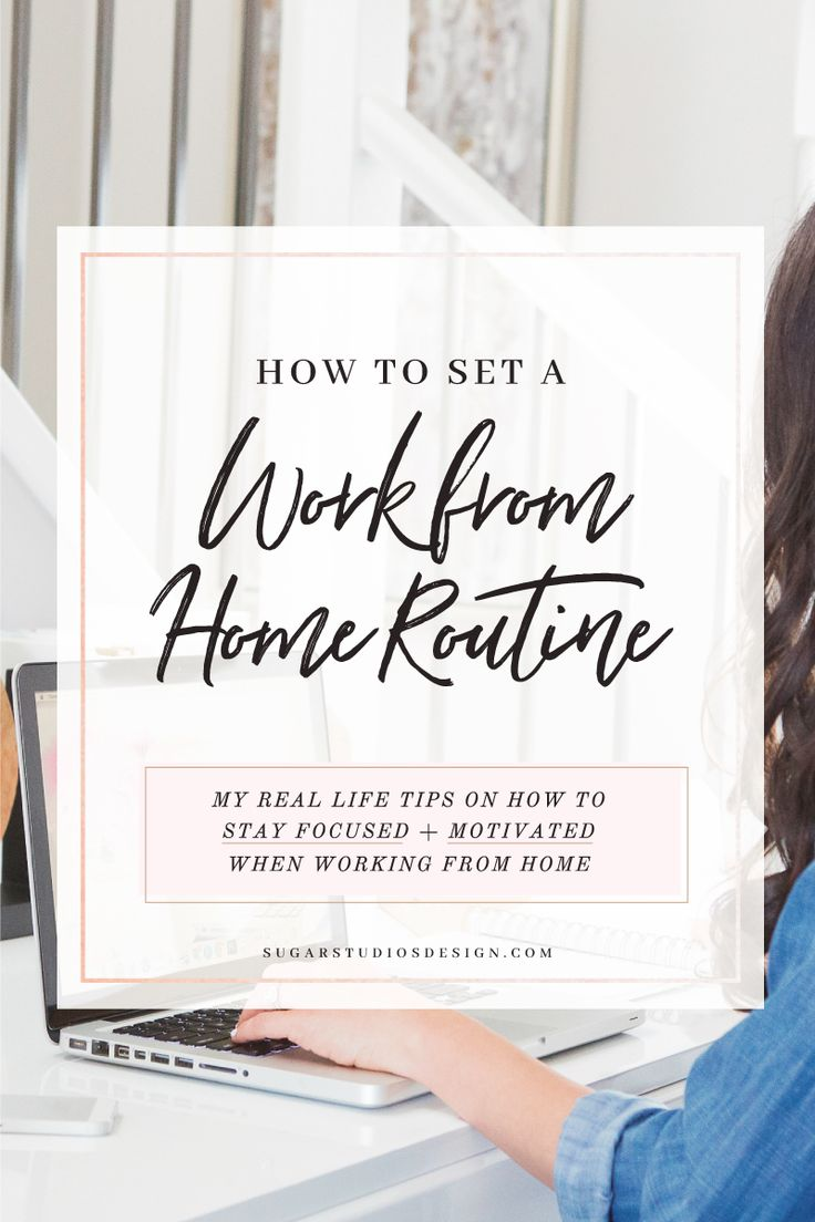 How to Set a Routine When You Work From Home
