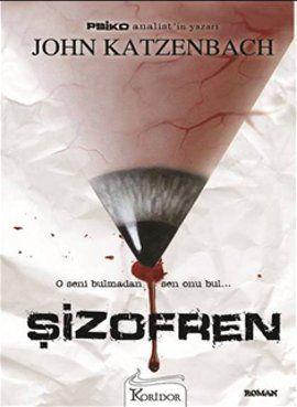 sizofren - john katzenbach - koridor yayincilik  http://www.idefix.com/kitap/sizofren-john-katzenbach/tanim.asp