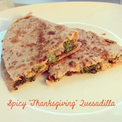 "Ripped Recipes - Spicy ""Thanksgiving"" Quesadillas - A fun (and clean!) twist on a 'Thanksgiving' sub!"