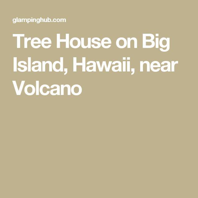 Tree House on Big Island, Hawaii, near Volcano