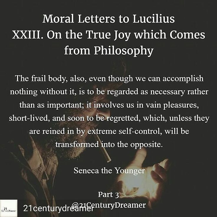 regrann from 21centurydreamer moral letters to lucilius by seneca the younger xxiii
