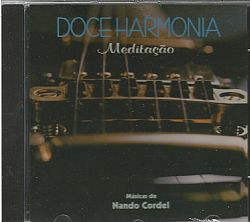 discos raros - CD DOCE HARMONIA - MEDITACAO - NANDO CORDEL (USADO/OTIMO)