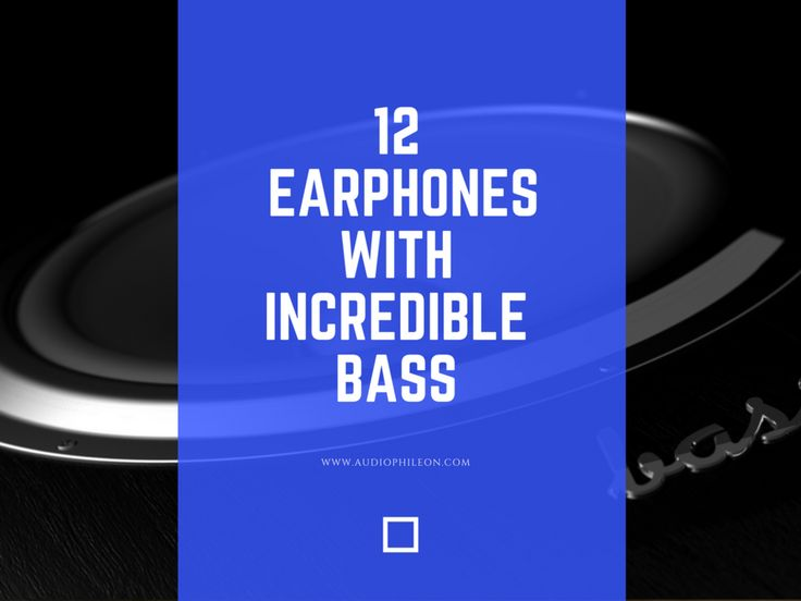 The 12 Best Bass Earbuds of 2016 | Audiophile On