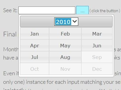mtz.monthpicker is a jQuery plugin to extend the jQuery UI datepicker widget that allows the used to choose only a month and year from an interactive calendar UI.