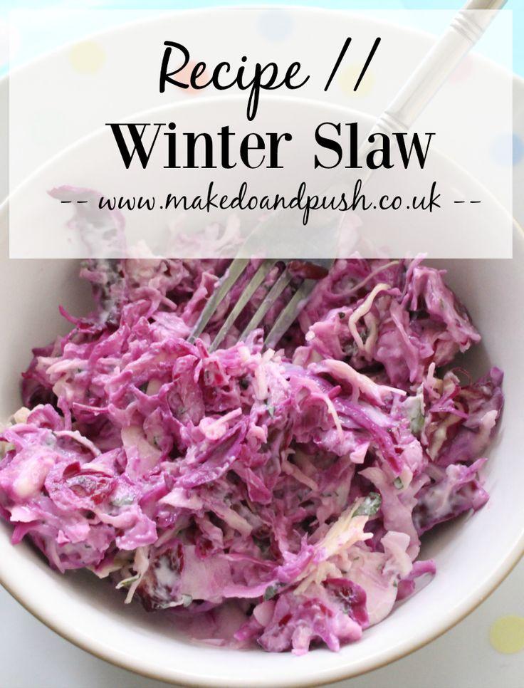 Recipe // Winter Slaw | www.makedoandpush.co.uk