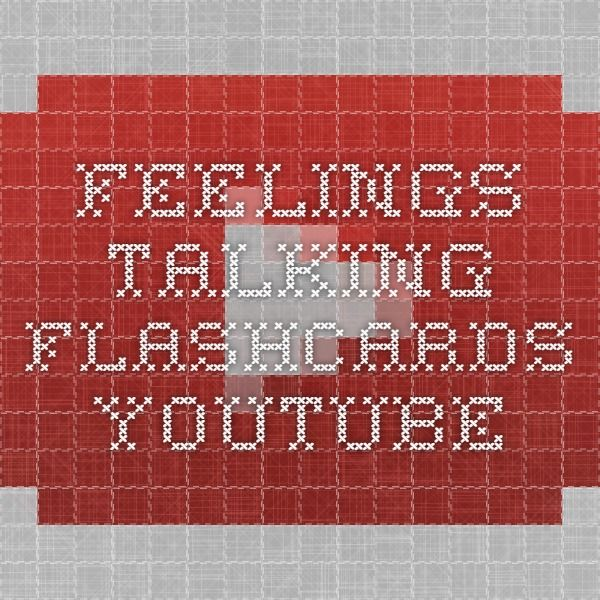 Feelings - Talking Flashcards - YouTubehttps://www.youtube.com/watch?v=dNP5BzrBiOg