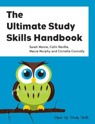 Moore, Sarah et al.  The Ultimate Study Skills Handbook © 2010.  Reproduced with the kind permission of McGraw-Hill Education or Open University Press.  All rights reserved.
