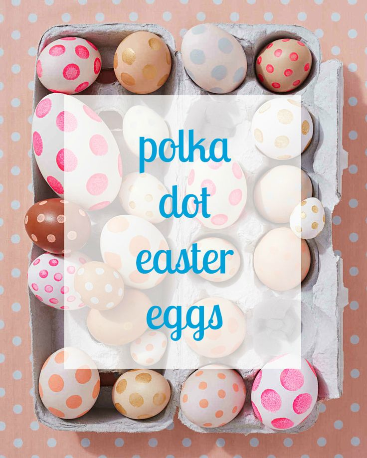 Polka dot eggs in bright, poppy colors are a vibrant addition to any Easter egg hunt.