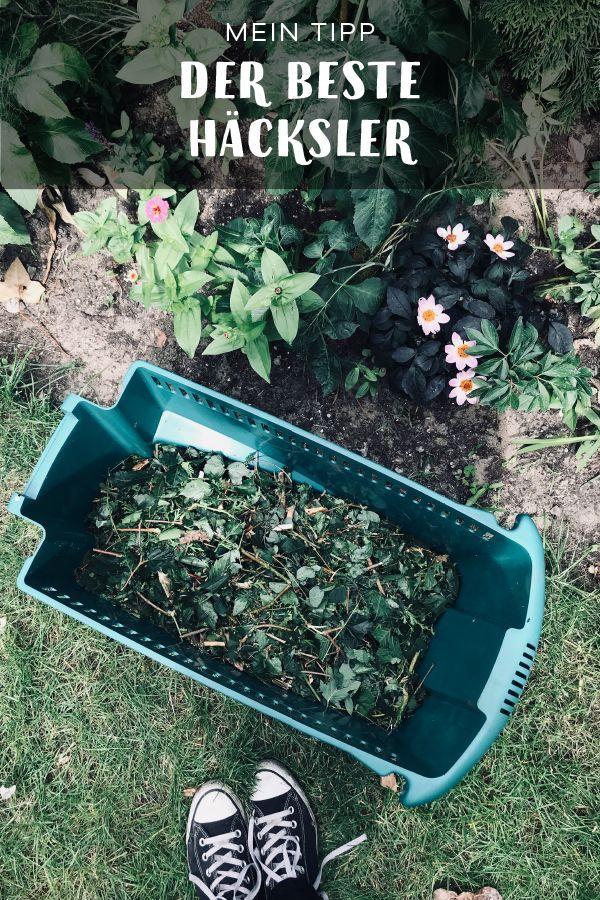 Ich Mach Kleinholz Meine Hacksler Empfehlung Gartenblog Hauptstadtgarten Gartentipps Grunschnitt Gartenblog