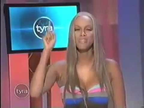 "Tyra Banks on body image. ""Kiss my fat ass!"""