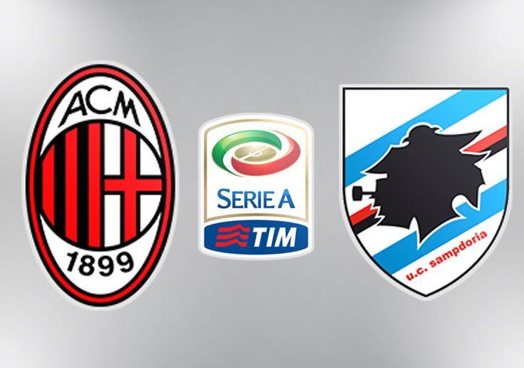 AC Milan Vs Sampdoria Italian Serie A Squad, Kick off time, Venue and Key Player - http://www.tsmplug.com/football/ac-milan-vs-sampdoria-italian-serie-a-squad-kick-off-time-venue-and-key-player/