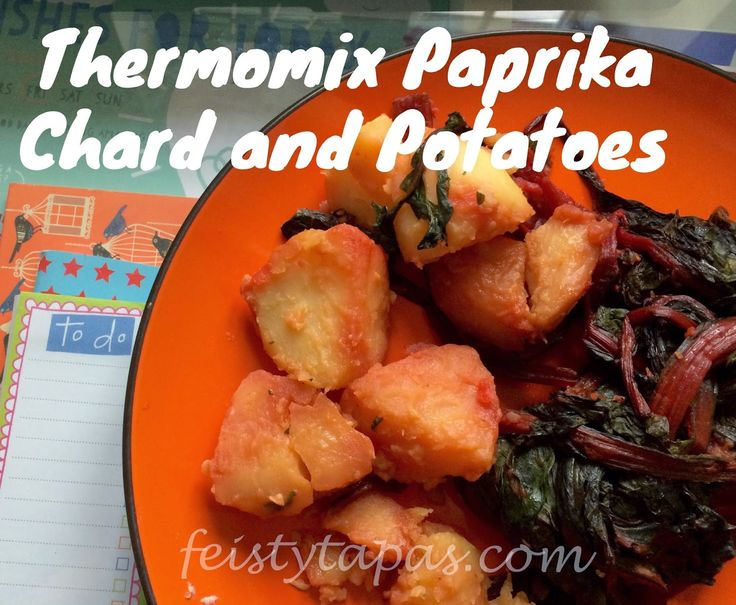 FEISTY TAPAS: Thermomix Paprika Chard and Potatoes