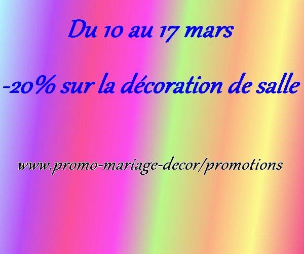 jusqu'au 17 mars -20% sur la catégorie décoration de salle www.promo-mariage-decor.com/promotions
