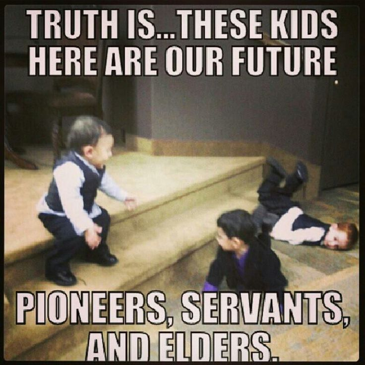Aww I love this pin!! We need to keep this in mind. I would love to see their reaction in the future when they are elders, pioneers, or MSs!! :-D