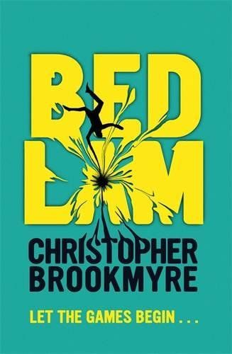 Bedlam by Christopher Brookmyre https://www.amazon.co.uk/dp/0356502139/ref=cm_sw_r_pi_dp_x_v..Vyb53N49QJ