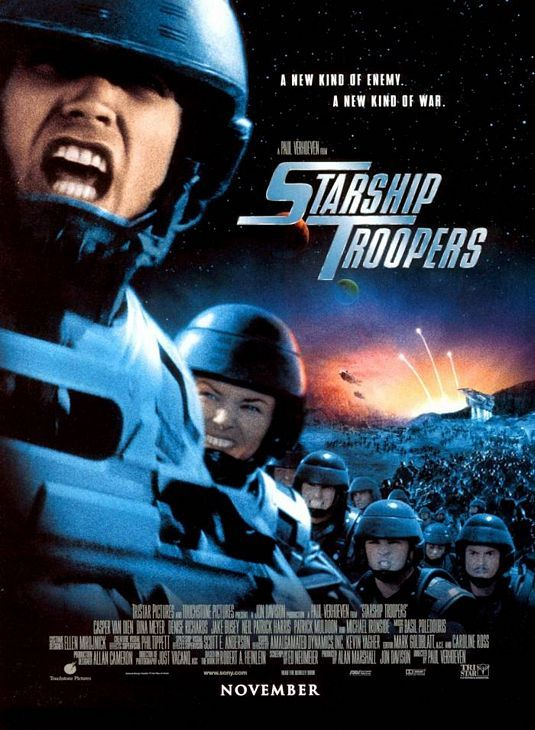 Starship Troopers. A fantastic political farce that was far ahead of its time. I actually received this very poster at my first Comic-Con in San Diego and as a bonus the cast and director were kind enough to sign them for everyone.