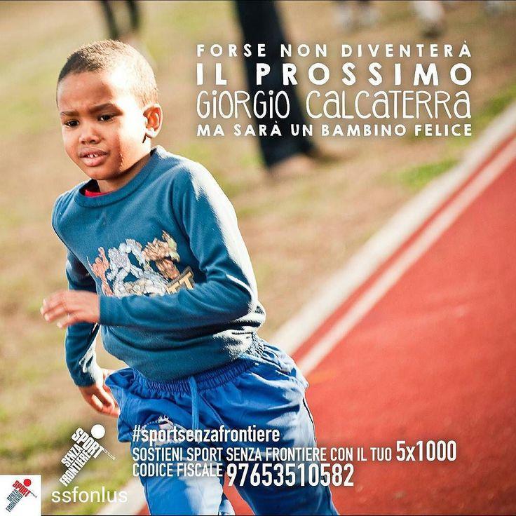 @Regrann from @ssfonlus -  Cosa rende un bambino davvero felice? Muoversi divertirsi giocare insieme. Crescere un passo per volta facendo sport con tanti nuovi amici lontano dalla strada per avere una vita sana e un futuro sereno.  Sostenere i nostri bambini non ti costerà nulla. Basta solo una firma. Dona il tuo 51000 a Sport Senza Frontiere: codice fiscale 97653510582.  @GiorgioCalcaterra #calcaterra  #SportSenzaFrontiere #campione #campioni #unodinoi #forzaragazzi #orgoglio #vincere…