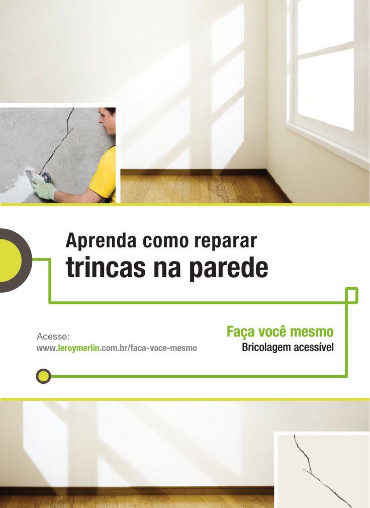 Você mesmo pode reparar as trincas das suas paredes de forma fácil com a nossa Ficha de Bricolagem. http://leroy.co/1yZpUTH