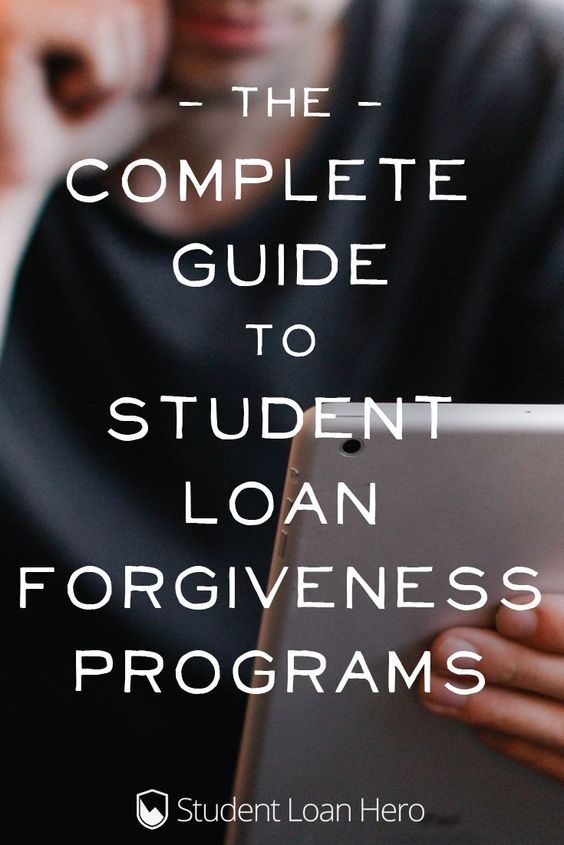The complete list of student loan forgiveness programs!