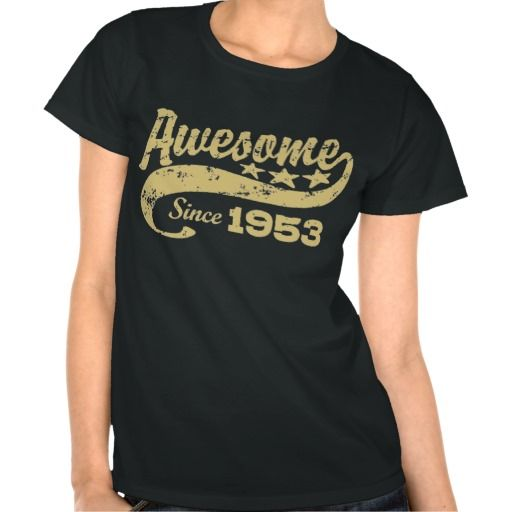>>>Coupon Code          Awesome Since 1953 T Shirt           Awesome Since 1953 T Shirt online after you search a lot for where to buyReview          Awesome Since 1953 T Shirt Here a great deal...Cleck Hot Deals >>> http://www.zazzle.com/awesome_since_1953_t_shirt-235861219628524020?rf=238627982471231924&zbar=1&tc=terrest