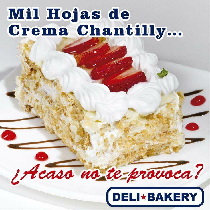 Mil Hojas de Crema Chantilly...Disfrutalo en todos nuestros locales de DeliBakery.