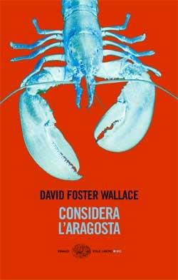 David Foster Wallace, Considera l'aragosta, Stile libero Big