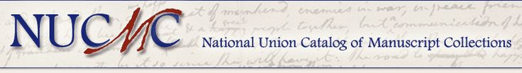 NUCMC (National Union Catalog of Manuscript Collections) Library of Congress