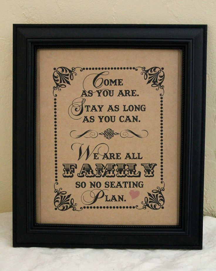 8 x 10 Ceremony/ Reception Seating- Come As You Are. Stay As Long As You Can - Wedding Sign - Single Sheet. $7.00, via Etsy.