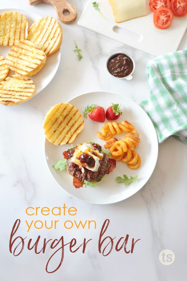 How To Create Your Own Burger Bar Blog Post Tastefully Simple In 2020 Burger Bar Catering Food Displays Bacon Bbq Sauce