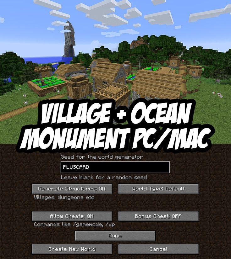 PC/Mac seed: Village + Ocean Monument Minecraft Seed:PLUSCARD
