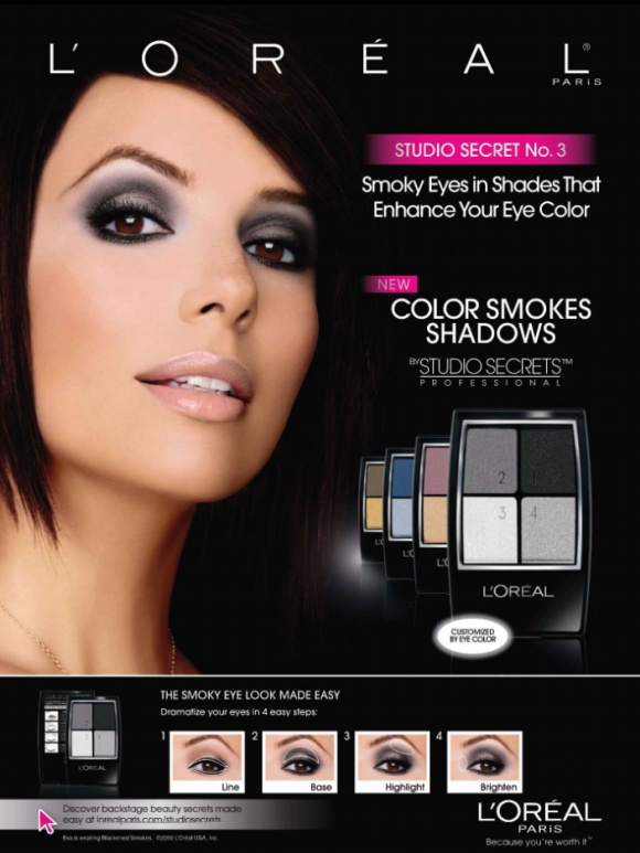 Brand: L'ORÉAL  Objective: introducing their new eye shadows Headline: COLORS SMOKES SHADOWS The illustration in the print ad not only shows the model's smokey eyes but also teaches its audience the easy 4 steps tutorial of becoming the same look as the model on the ad.