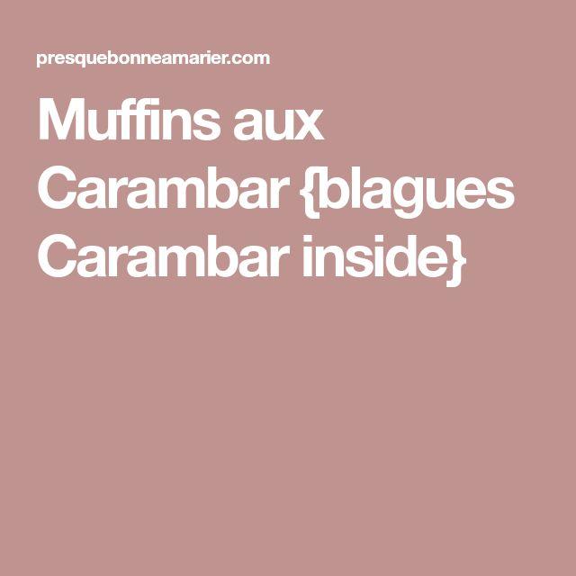 Muffins aux Carambar {blagues Carambar inside}