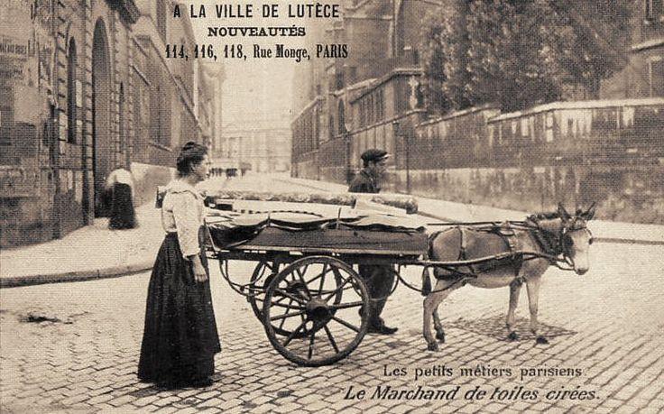 Les petits métiers du Paris d'antan Le marchand de toiles cirées... (vieille carte postale, vers 1900)