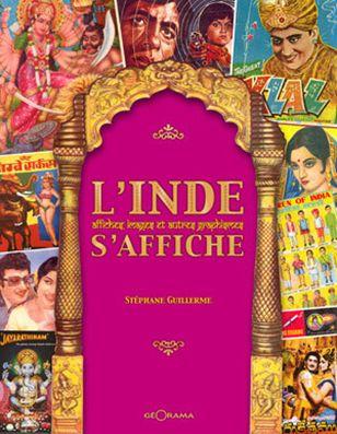 Livre / Book / #L'Inde s'affiche# / #Stephane Guillerme# / http://godispop.blog4ever.com/l-inde-s-affiche-2007