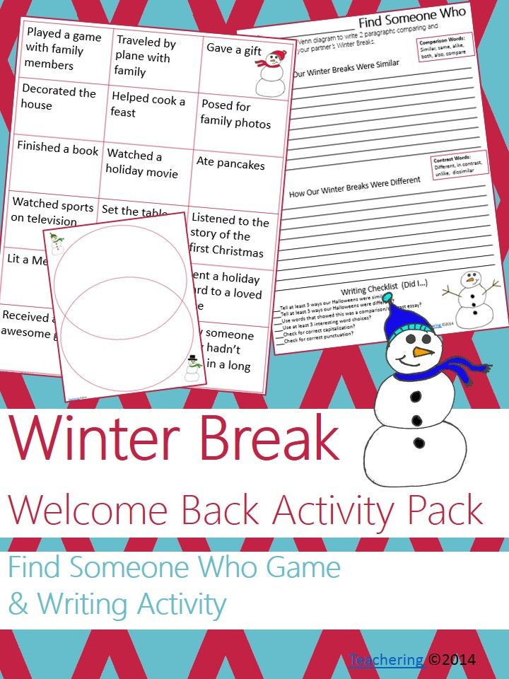 "Welcome back from Winter Break ""Find Someone Who"" interactive game. Lets students talk productively! Students will love the comparison and contrast writing activity that follows."