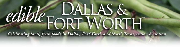 EDIBLE DALLAS & FT. WORTH MAG edible San Luis Obispo magazine