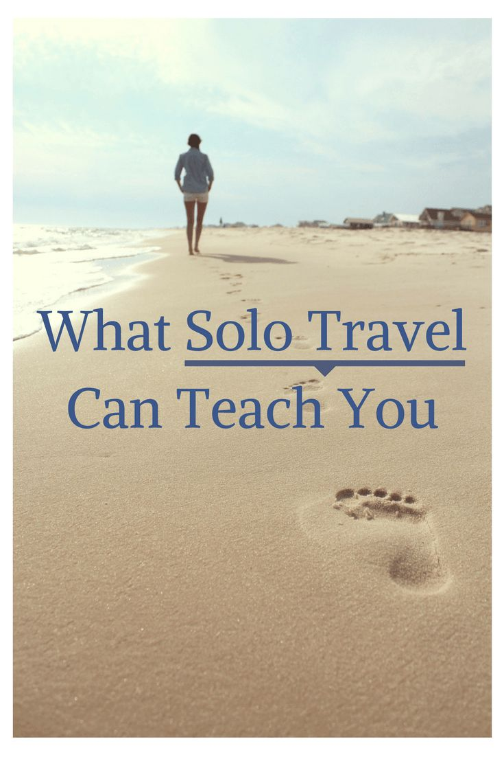 Most people underestimate the value of travelling solo. It can create a re-awakening, refresh your perspective, and give your life direction. All that aside, its a fantastic adventure.