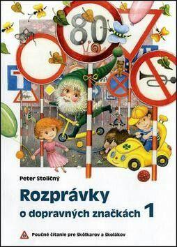 Peter Stoličný, Rozprávky o dopravných značkách, 8,46€ - bude na Mikuláša, v adventnom kalendári bude mať zas drevené dopravné značky, každý deň jednu, a budeme si k nim čítať rozprávky.