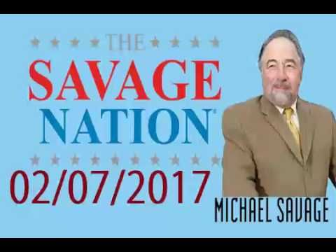 The Michael Savage Nation February 7,2017 Podcast THANKS FOR LISTENING! The Savage Nation-Michael Savage-TUESDAY February 7,  2017 ... GIVE DR. MICHAEL SAVAGE 15 MINUTES, HE'LL GIVE YOU AMERICA. THE TRUTH, THE WHOLE TRUTH AND NOTHING BUT THE TRUTH SO HELP ME GOD.