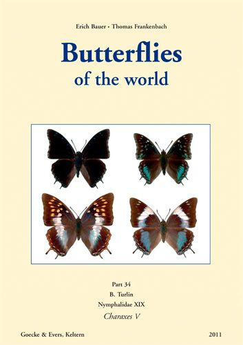 Butterflies of the world : Bauer & Frankenbach: 34. Turlin, Nymphalidae XIX, Charaxes V.