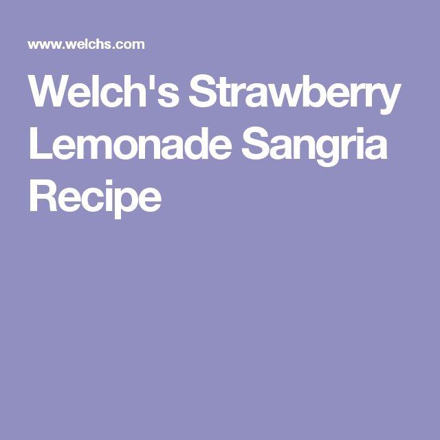 Welch's Strawberry Lemonade Sangria Recipe