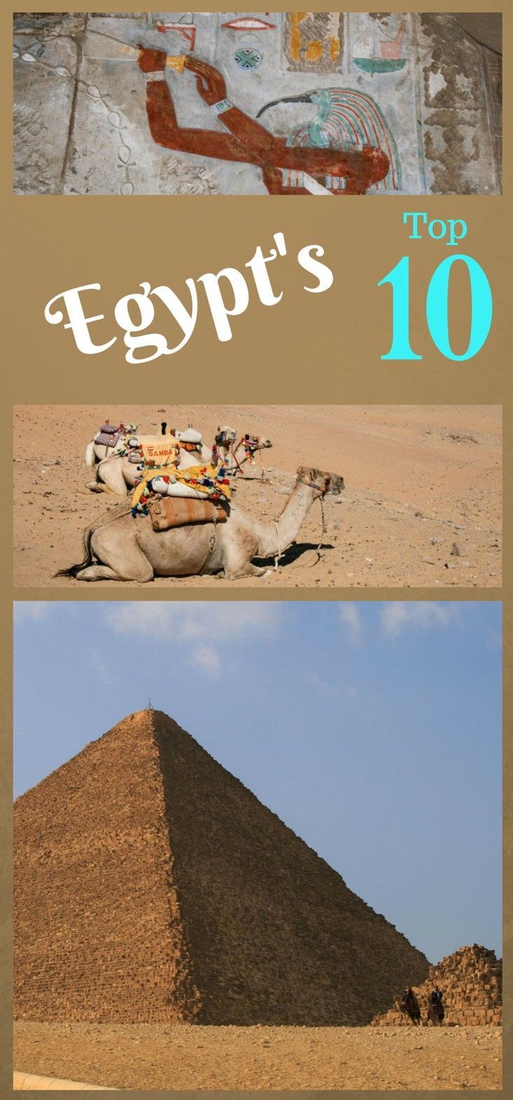 Egypt, the destination every inner child want to go to.  From the movies and stories of exotic pharaohs and pyramids, camel trains and hippos, scarabs, crypts, tombs, treasure, Egypt has it all.  Click here to read more about the top ten things to do from Cairo to Luxor.   ~ReflectionsEnroute