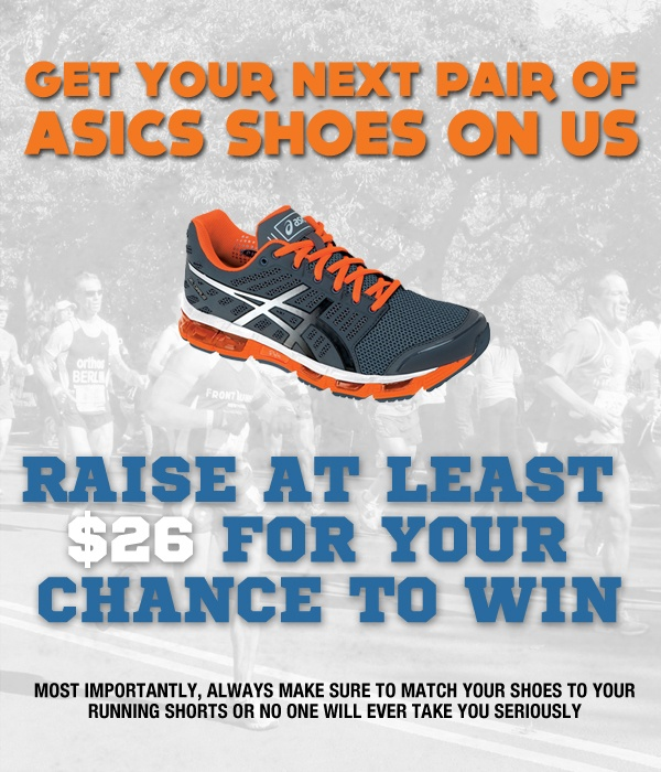 Donate $26 and be entered for a chance to win a new pair of Asics sneakers