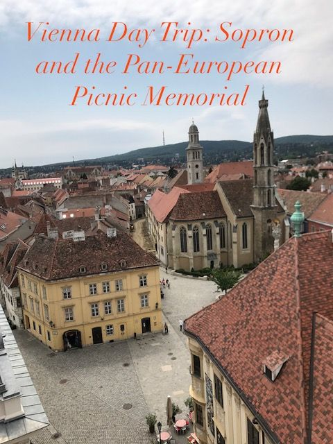 """Sopron, Hungary, from """"Vienna Day Trip: Sopron and the Pan-European Picnic Memorial."""""""