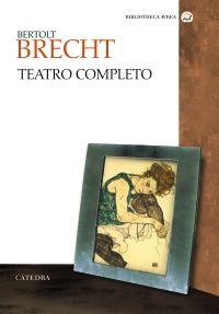 Cuarenta años después de que Barthes vaticinara que «la obra de Brecht sería cada vez más importante», cabe preguntarse si tal profecía se ha cumplido sin matices. La aparición de un copioso volumen con su teatro completo quizá sea buen momento para averiguarlo.