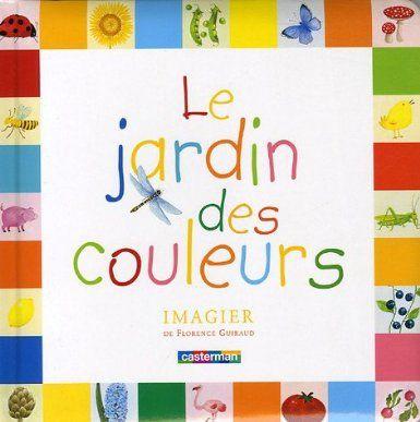 1000 images about litt rature jeunesse couleur on pinterest for Le jardin voyageur maternelle