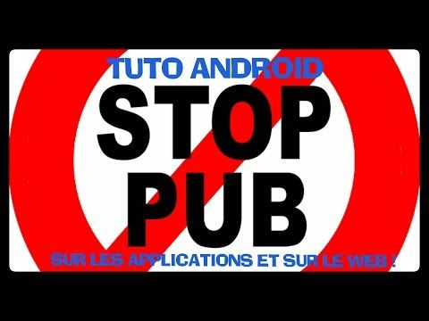 TUTO COMMENT ENLEVER LES PUBS SUR LES APPLICATIONS ANDROID  #android #applications #comment