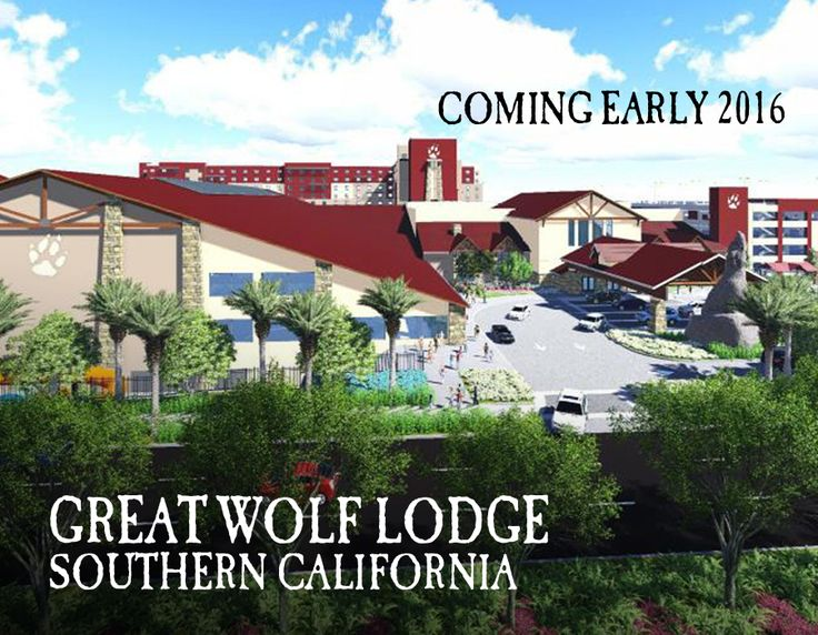 17 Best Images About Southern California Great Wolf Lodge On Pinterest Resorts Wolf Lodge