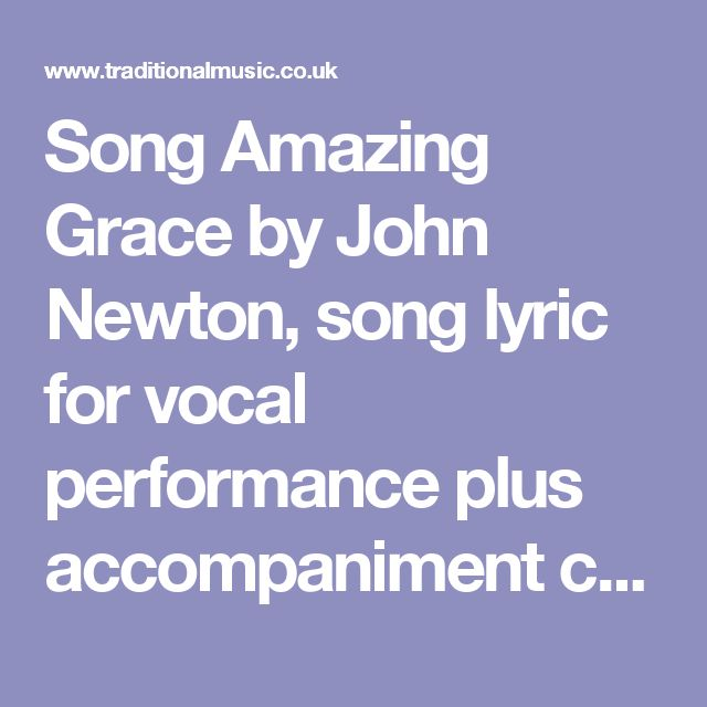 Song Amazing Grace by John Newton, song lyric for vocal performance plus accompaniment chords for Ukulele, Guitar, Banjo etc.