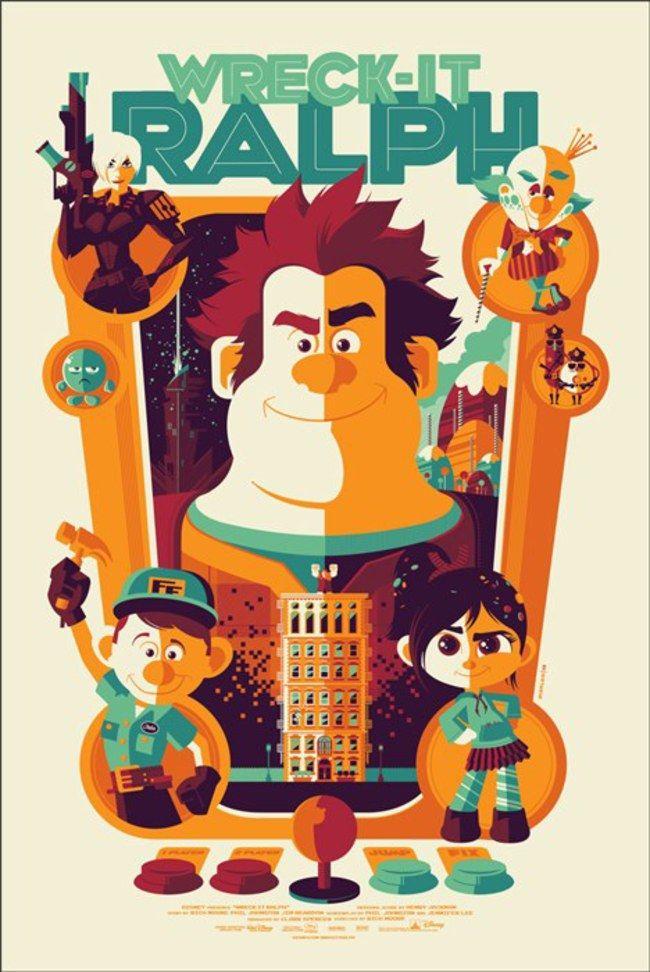 Detona Ralph -  Uma coleção de pôsters dos filmes da Disney. O trabalho fica por conta dos artistas da MondoCon, um estúdio que cria conceitos totalmente inovadores para HQs, desenhos, filmes e o que mais a cultura pop tiver para oferecer